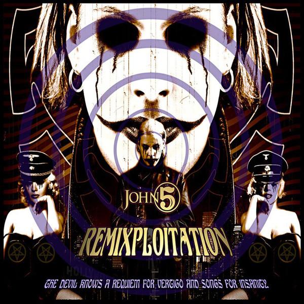 John 5 - Careful With That Axe (2014) +  Remixploitation (2009)